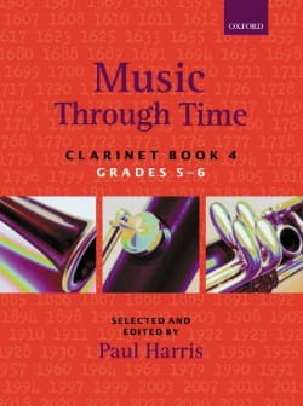 Music through time clarinet - Book 4 Paul Harris laflutedepan
