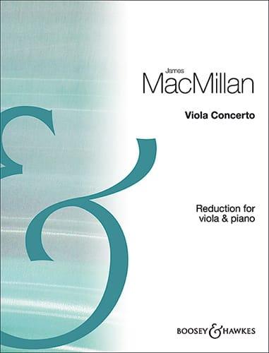 Viola Concerto - Alto et piano - James MacMillan - laflutedepan.com