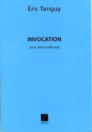 Invocation - Eric Tanguy - Partition - Violoncelle - laflutedepan.com