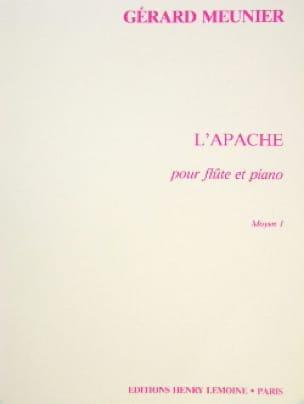 L'apache - Gérard Meunier - Partition - laflutedepan.com