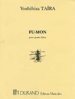 Fu-Mon - 4 Flûtes - Yoshihisa Taïra - Partition - laflutedepan.com