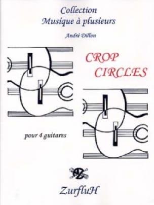 Crop Circles - André Dillon - Partition - Guitare - laflutedepan.com