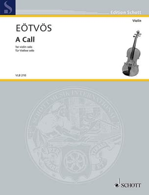 A Call - Violon solo - Peter Eotvos - Partition - laflutedepan.com