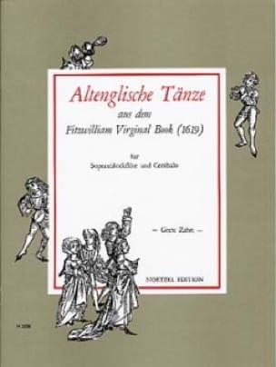 Altenglische Tänze Aus Dem Fitzwilliam Virginal Book - Flûte A Bec Soprano - laflutedepan.com