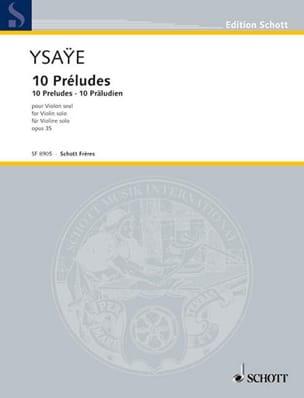 10 Préludes op. 35 Eugène Ysaÿe Partition Violon - laflutedepan