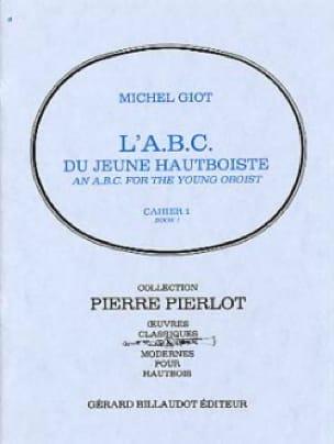 L' ABC du jeune hautboïste - Volume 1 - Michel Giot - laflutedepan.com