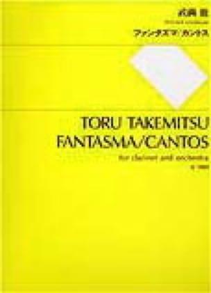Fantasma / Cantos - Partitur - TAKEMITSU - laflutedepan.com