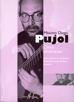 Cinco Oliverianas Maximo Diego Pujol Partition Guitare - laflutedepan