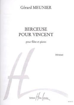 Berceuse pour Vincent Gérard Meunier Partition laflutedepan