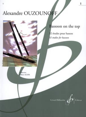 Bassoon on The Top Volume 1 Alexandre Ouzounoff Partition laflutedepan