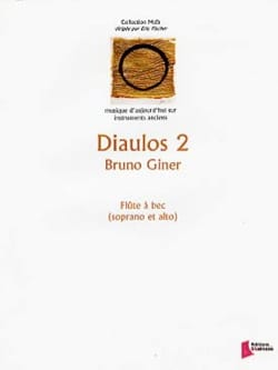 Diaulos 2 Bruno Giner Partition Flûte à bec - laflutedepan