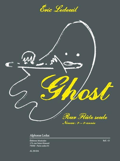 Ghost - Eric Ledeuil - Partition - laflutedepan.com