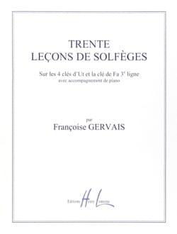 30 Leçons de solfèges - 5 Clés A/A Françoise Gervais laflutedepan