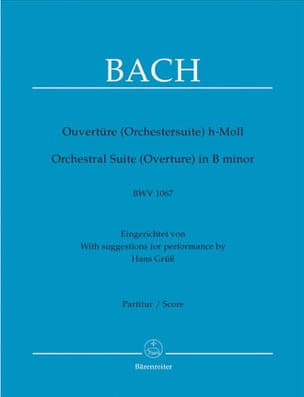 Ouverture de la suite en Si BWV 1067 - Conducteur BACH laflutedepan