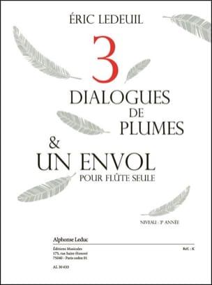 Trois dialogues de plumes & un envol Eric Ledeuil laflutedepan