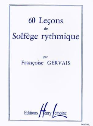 60 Leçons de solfège rythmique - Françoise Gervais - laflutedepan.com