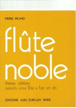 Flûte noble Pierre Picard Partition Flûte à bec - laflutedepan