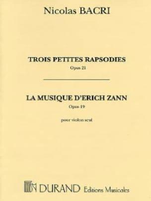3 Petites Rapsodies 1979 op. 21 - Nicolas Bacri - laflutedepan.com