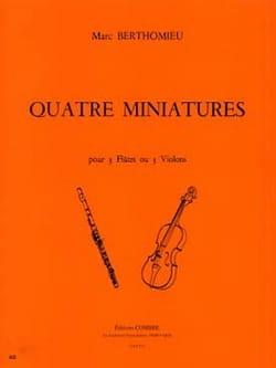 4 Miniatures Marc Berthomieu Partition laflutedepan