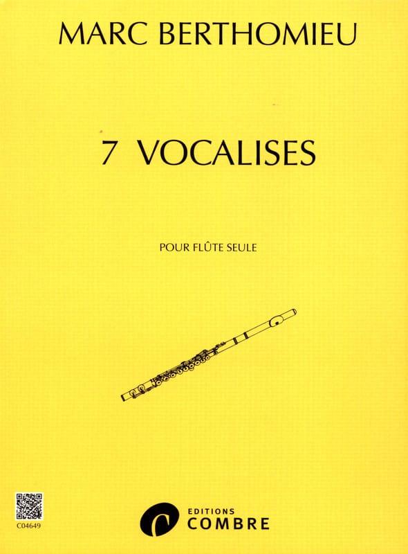 7 Vocalises - Marc Berthomieu - Partition - laflutedepan.com