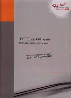 Pièces du XVIIIème Volume 1 Jean-Louis Charbonnier laflutedepan