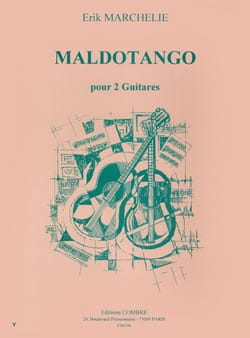 Maldotango Erik Marchelie Partition Guitare - laflutedepan