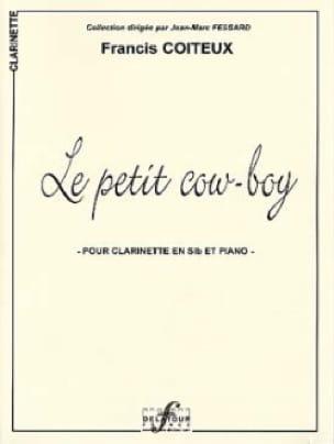 Le Petit Cow Boy - Francis Coiteux - Partition - laflutedepan.com
