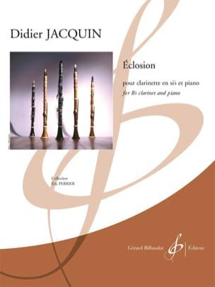 Éclosion Didier Jacquin Partition Clarinette - laflutedepan
