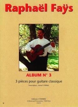 Album n° 3 Raphael Faÿs Partition Guitare - laflutedepan