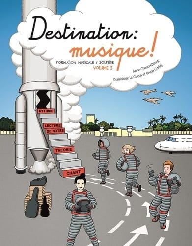 Destination Musique ! Volume 3 - Partition - laflutedepan.be