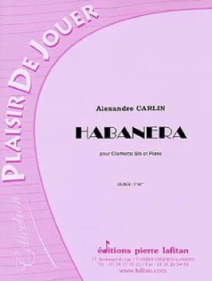 Habanera - Alexandre Carlin - Partition - laflutedepan.com