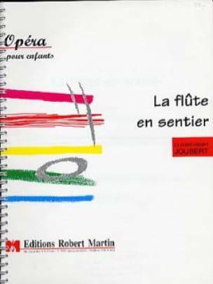 La flûte en sentier - Claude-Henry Joubert - laflutedepan.com