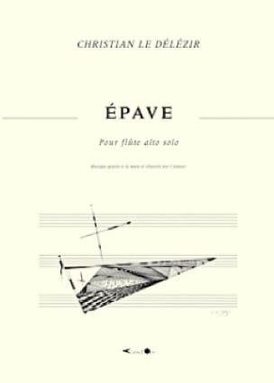 Epave - Délézir Christian Le - Partition - laflutedepan.com
