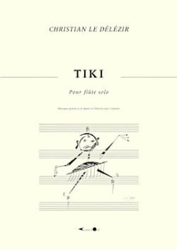 Tiki Délézir Christian Le Partition Flûte traversière - laflutedepan