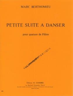 Petite suite à danser - 4 Flûtes Marc Berthomieu laflutedepan