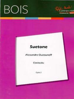 Suetone Alexandre Ouzounoff Partition Clarinette - laflutedepan
