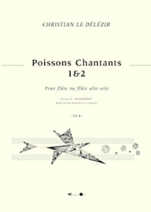 Poissons Chantants 1 et 2 - Délézir Christian Le - laflutedepan.com