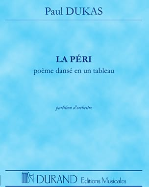 La Péri - DUKAS - Partition - Grand format - laflutedepan.com