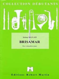 Brisamar - Jérôme Naulais - Partition - Violoncelle - laflutedepan.com