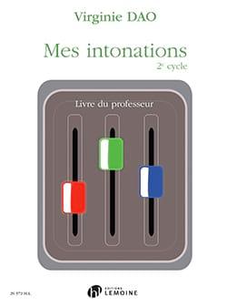 Virginie Dao - Le mie intonazioni 2 ° ciclo - Libro dell'insegnante - Partition - di-arezzo.it