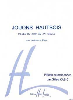 Jouons Hautbois Gilles Kasic Partition Hautbois - laflutedepan