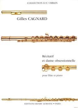 Récitatif et danse obsessionnelle Gilles Cagnard laflutedepan