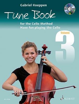 Tune Book for the Cello Method - Volume 3 Gabriel Koeppen laflutedepan