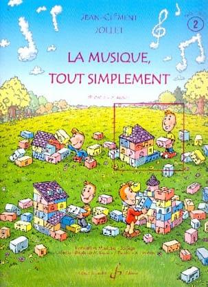 La Musique Tout Simplement Volume 2 - Professeur laflutedepan