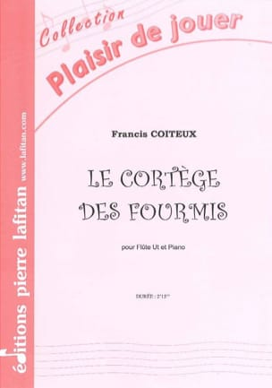 Le Cortège des Fourmis Francis Coiteux Partition laflutedepan