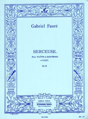 Berceuse op. 16 - Flûte ou hautbois et piano FAURÉ laflutedepan