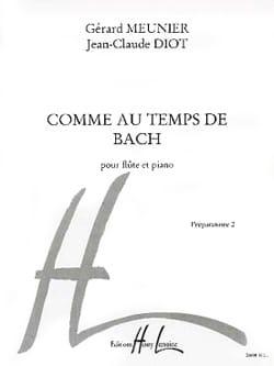 Comme au temps de Bach Meunier Gérard / Diot Jean-Claude laflutedepan