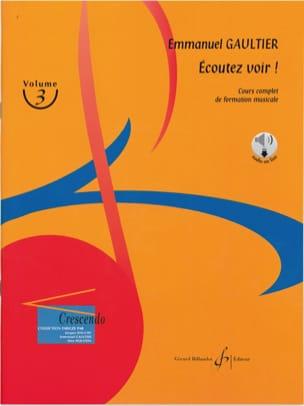Ecoutez voir ! Volume 3 Emmanuel Gaultier Partition laflutedepan