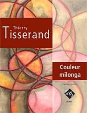 Couleur Milonga - TISSERAND - Partition - Guitare - laflutedepan.com