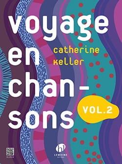 Voyage en Chansons - Volume 2 Catherine Keller Partition laflutedepan